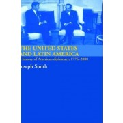 The United States and Latin America by Joseph Smith