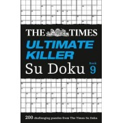 The Times Ultimate Killer Su Doku Book 9 by The Times Mind Games