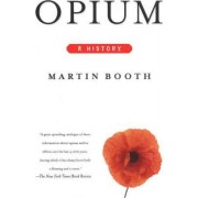 Opium by Martin Booth