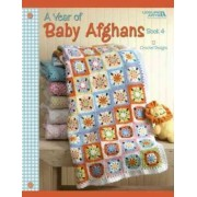 A Year of Baby Afghans, Book 4 by Leisure Arts