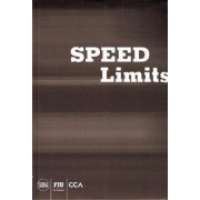 Speed Limits by Professor of Romance Languages & Literatures and Comparative Literature Jeffrey T Schnapp