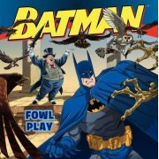 Batman Classic: Fowl Play by John Sazaklis