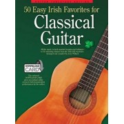 50 Easy Irish Favourites for Classical Guitar by Jerry Willard