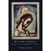 We the people by Tommy Givens