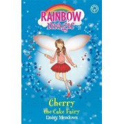 Cherry the Cake Fairy: Book 1 by Daisy Meadows