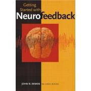 Getting Started with Neurofeedback by John N. Demos