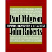 The Economics, Organization and Management by Paul Milgrom