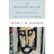 Wounded Healer by Henri J. M. Nouwen