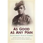As Good as Any Man by John Sadler