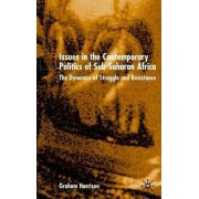 Issues in the Contemporary Politics of Sub-Saharan Africa by Graham Harrison
