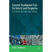 Economic Development from the State and Local Perspective by David J. Robinson