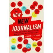 The New New Journalism by Robert Boynton
