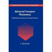 Advanced Transport Phenomena by L. Gary Leal