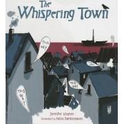 The Whispering Town by Jennifer Riesmeyer Elvgren
