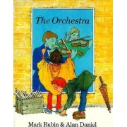 The Orchestra by Mark Rubin