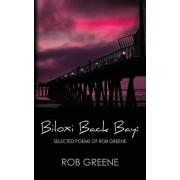 Biloxi Back Bay: Selected Poems of Rob Greene