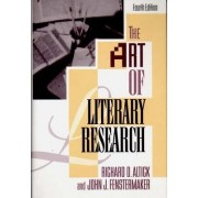 The Art of Literary Research by Richard D. Altick