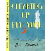 Cleaning Up New York by Bob Rosenthal
