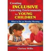 Creating Inclusive Learning Environments for Young Children by Clarissa Willis