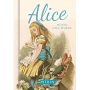 Alice in Her Own Words by Annie Bullen