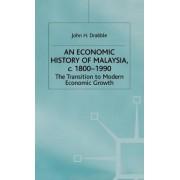 An Economic History of Malaysia, C.1800-1990 by John H. Drabble