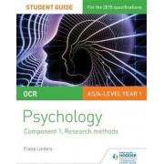 OCR Psychology Student Guide 1: Component 1: Research Methods: Student guide 1 by Fiona Lintern