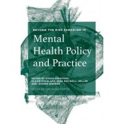 Beyond the Risk Paradigm in Mental Health Policy and Practice 2017 by Sonya Stanford