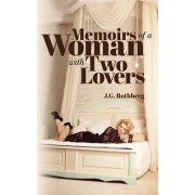 Memoirs of a Woman with Two Lovers