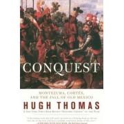 Conquest by Hugh Thomas