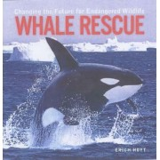 Whale Rescue by Erich Hoyt