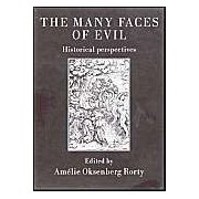 The Many Faces Of Evil: Historical Perspectives