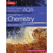 AQA A Level Chemistry Year 1 & AS Paper 1 by Colin Chambers