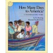 How Many Days to America? a Thanksgivingstory by Eve Bunting