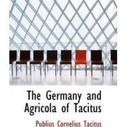 The Germany and Agricola of Tacitus by Publius Cornelius Tacitus