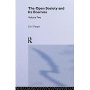 The Open Society and Its Enemies: v. 2 by Sir Karl Popper