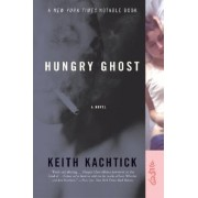 Hungry Ghost by Keith Kachtick