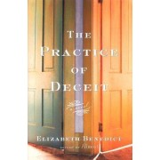 The Practice of Deceit by Elizabeth Benedict