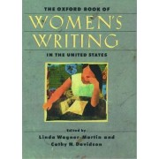 The Oxford Book of Women's Writing in the United States by Linda Wagner-Martin