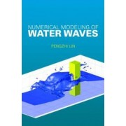 Numerical Modeling of Water Waves by Pengzhi Lin