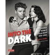 Into the Dark by Mark A. Vieira