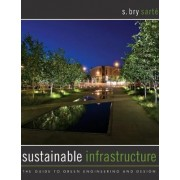 Sustainable Infrastructure by S. Bry Sarte
