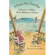 Always My Grandpa by Linda Scacco