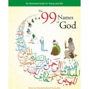 The 99 Names of God by Daniel Thomas Dyer