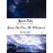 Spirit Tales Spirit Tale One by Rabbi Sipporah Joseph