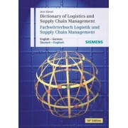 Dictionary of Logistics and Supply Chain Management/Worterbuch Logistik Und Supply Chain Management by Jens Kiesel