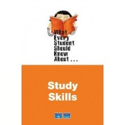 What Every Student Should Know About Study Skills by Pearson