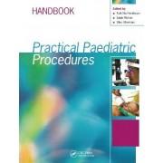 Practical Paediatric Procedures by Ruth Nia Henderson