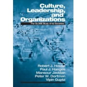 Culture, Leadership, and Organizations by Robert J. House