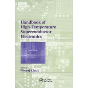 Handbook of High-Temperature Superconductor by Neeraj Khare