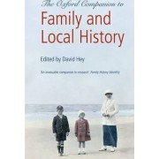 The Oxford Companion to Family and Local History by David Hey